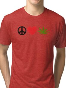 Peace Love Marijuana Tri-blend T-Shirt