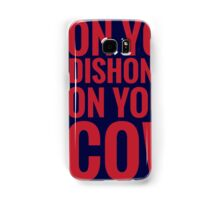DISHONOR! Samsung Galaxy Case/Skin