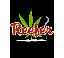 Reefer Marijuana Photographic Print