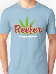 Reefer Marijuana Unisex T-Shirt