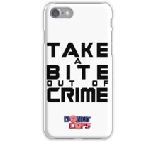 Take a bite out of crime iPhone Case/Skin