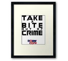 Take a bite out of crime Framed Print