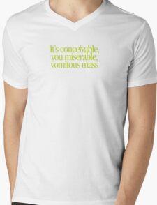 Princess Bride - It's conceivable you miserable, vomitous mass Mens V-Neck T-Shirt