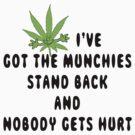 Marijuana Munchies by MarijuanaTshirt