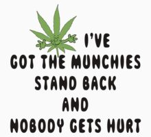 Marijuana Munchies by MarijuanaTshirt