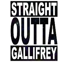 Straight Outta Gallifrey Photographic Print