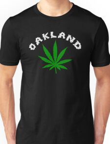Oakland Marijuana Unisex T-Shirt