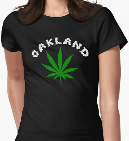 Oakland Marijuana Womens Fitted T-Shirt