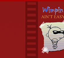 Wimpin' Ain't Easy (Version 2) by Cray-Z