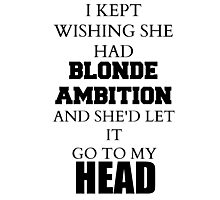 Blonde Ambition- FOB RATATAT Photographic Print