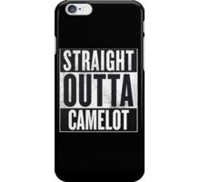 Straight Outta Camelot iPhone Case/Skin