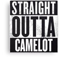 Straight Outta Camelot Canvas Print