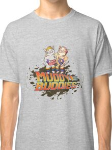 Muddy Buddies Classic T-Shirt