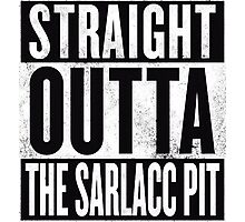 STRAIGHT OUTTA THE SARLACC PIT Photographic Print