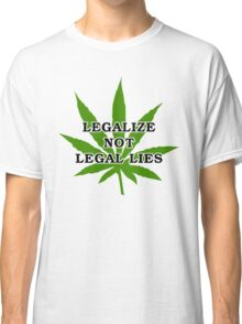 Legalize it Classic T-Shirt