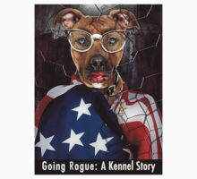 Going Rogue: A Kennel Story by Alex Preiss