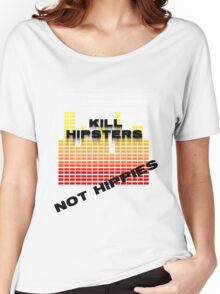 Kill hipsters not hippies(Red/yellow black text) Women's Relaxed Fit T-Shirt