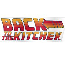 Back to the Kitchen Poster