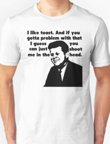 John F. Kennedy's Militant Toast Speech Unisex T-Shirt