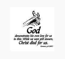 GOD'S LOVE - ROMANS 5:8 Unisex T-Shirt