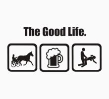 Harness Racing Beer Sex The Good Life T-Shirt