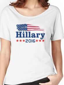 Hillary Clinton For President 2016  Women's Relaxed Fit T-Shirt