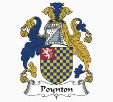 Coat of arms (family crest) for last-name or surname Poynton . Heraldry banner for your name. T-Shirt