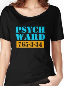Psych Ward Women's Relaxed Fit T-Shirt