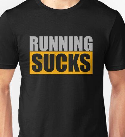 Running Sucks Gym Workout Unisex T-Shirt