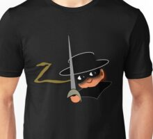Z= Legendary hero Zorro! Unisex T-Shirt
