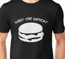 What She Order Fish Fillet Unisex T-Shirt