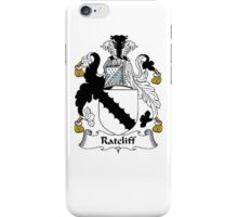 Coat of arms (family crest) for last-name or surname Ratcliff . Heraldry banner for your name. iPhone Case/Skin
