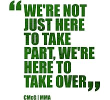 Conor McGregor - Quotes [Take Over - Green] Photographic Print