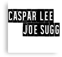 Joe Sugg, Caspar Lee / ThatcherJoe, Dicasp Canvas Print