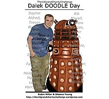 Dalek DOODLE Day! - The10GrandCharityChallenge Photographic Print