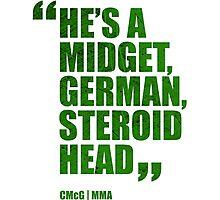 Conor McGregor - Quotes [Steroid Head - Green] Photographic Print