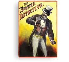 The Spotter Detective vintage Dandy poster Canvas Print