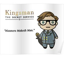 Manners Maketh Man - Harry Hart Poster
