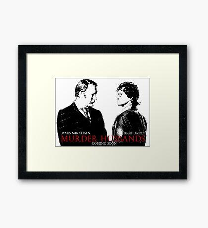 Murder Husbands Framed Print