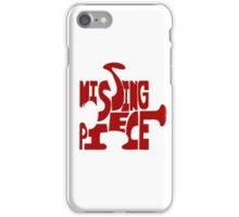 missing piece - red iPhone Case/Skin