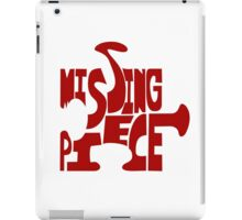 missing piece - red iPad Case/Skin