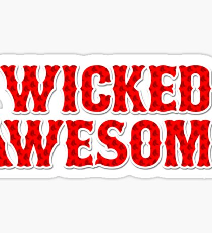 WICKED AWESOME Sticker