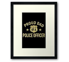 Proud dad of a police officer geek funny nerd Framed Print