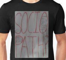 Sociopath? Unisex T-Shirt