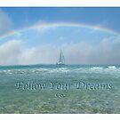 Follow Your Dreams by bicyclegirl