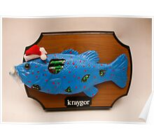 Kraygor the Cyber Fish Poster
