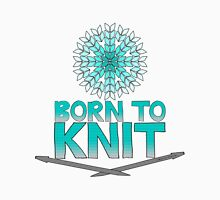 Born To Knit Turquoise Gradient Unisex T-Shirt