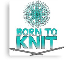 Born To Knit Turquoise Gradient Canvas Print