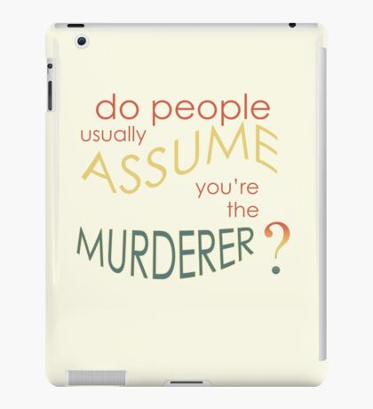 Assume Murder iPad Case/Skin