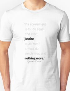 Equal and exact justice Spooner quote T-Shirt